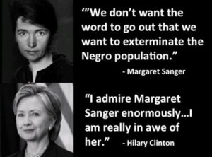 Hilary Clinton is a fan of Margaret Sanger